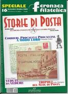 STORIA DI POSTA - N° 16 - SETTEMBRE OTTOBRE 2002 - SPECIALE CRONACA FILATELICA - Italiane (dal 1941)