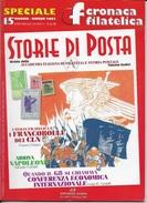 STORIA DI POSTA - N° 15 - MAGGIO GIUGNO 2002 - SPECIALE CRONACA FILATELICA - Riviste