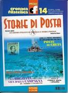 STORIA DI POSTA - N° 14 - FEBBRAIO MARZO 2002 - SPECIALE CRONACA FILATELICA - Italiane (dal 1941)