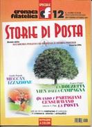 STORIA DI POSTA - N° 12 - SETTEMBRE OTTOBRE  2001 - SPECIALE CRONACA FILATELICA - Italiane (dal 1941)