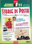 STORIA DI POSTA - N° 11 - MAGGIO GIUGNO  2001 - SPECIALE CRONACA FILATELICA - Italiane (dal 1941)