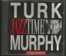 über 48 Minuten Jazz Von Turk Murphy Von 1972 - 1984 - Jazz Of Finest - From 1972 - 84 - Jazz