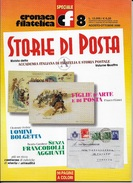 STORIA DI POSTA - N° 08 - AGOSTO OTTOBRE  2000 - SPECIALE CRONACA FILATELICA - Riviste