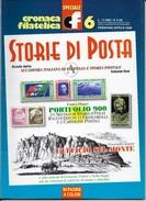 STORIA DI POSTA - N° 06 - FEBBRAIO APRILE  2000 - SPECIALE CRONACA FILATELICA - Riviste