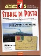 STORIA DI POSTA - N° 05 - SETTEMBRE OTTOBRE   1999 - SPECIALE CRONACA FILATELICA - Riviste