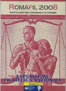 ROMAFIL 2008 - VOLUME EDITO DA POSTE ITALIANE IN OCCASIONE DELL'ESPOSIZIONE FILATELICA NAZIONALE - Italiane (dal 1941)