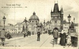GRUSS AUS PRAG DIE KARLSBRUCKE   Tsjechië Tchéquie Checoslovaquia Czech Republic República Checa - República Checa