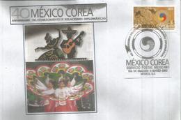 Mexico-Corea 40 Años Relaciones Diplomaticas, FDC Mexico - Corée Du Sud