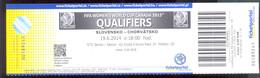 Football Soccer WOMEN'S  SLOVAKIA Vs CROATIA   Ticket  19. 06. 2014. - Match Tickets