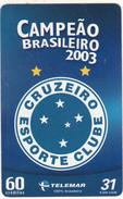 BRAZIL(Telemar) - Cruzeiro Sport Club, Champion Of Brazil 2003, 12/03, Used - Sport