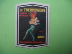 Vignette  Le Thermogène Engendre La Chaleur Et Guérit ..... - Altri