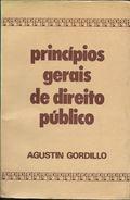 PRINCIPIOS GERAIS DE DIREITO PUBLICO LIBRO AUTOR AGUSTIN GORDILLO TRADUCADO DE MARCO AURELIO GRECO REVIAO DE REILDA MEIR - Livres, BD, Revues