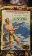 L'expedition Du Kon-Tiki (Sur Un Radeau A Travers Le Pacifique) Thor Heyerdahl - Ideal Bibliotheque