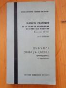 MANUEL PRATIQUE DE LA LANGUE ARMENIENNE OCCIDENTALE MODERNE 2 EME EDITION /   KURKJIAN - Books, Magazines, Comics
