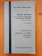 MANUEL PRATIQUE DE LA LANGUE ARMENIENNE OCCIDENTALE MODERNE 2 EME EDITION /   KURKJIAN - 18+ Years Old