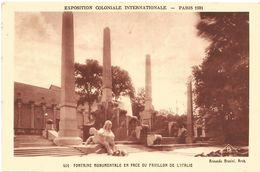 EXPOSITION COLONIALE INTERNATIONALE-PARIS 1931 - FONTAINE MONUMENTALE EN FACE DU PAVILLON DE L'ITALIE. (scan Verso) - Mostre