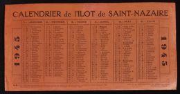 ( Guerre 39-45 WW2 Poche De Saint-Nazaire )  CALENDRIER DE L'ILOT DE SAINT-NAZAIRE 1945 - Calendars