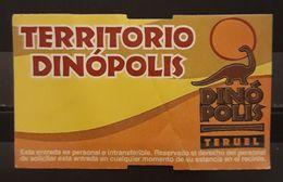 ENTRADA TERRITORIO DINÓPOLIS -TERUEL. - Tickets - Entradas