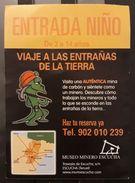 ENTRADA MUSEO MINERO DE ESCUCHA. - Tickets - Entradas
