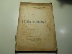O Vinho De Collares Por Antonio A. R. Da Cunha - Books, Magazines, Comics