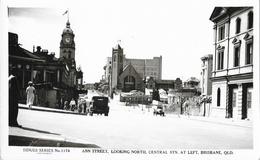 Brisbane (Queensland, QLD) - Ann Street, Looking North, Central Stn. At Left - Sidues Series N° 1174 - Brisbane