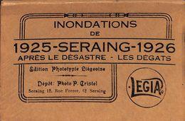 Carnet Complet Inondations De 1925- 1926 (après Le Désastre, Les Dégats) - Seraing