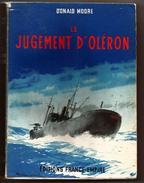 Donald Moore. Le Jugement D'Oléron. Editions France Empire. Broché Sous Jaquette. 1962 - Guerre 1939-45