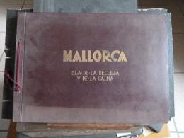 F17 -  Baleares - Mallorca - Isla De La Belleza Y De La Calma - Album De  24 Photos 17*23cm  Edition Fomento Del Turismo - Albums & Collections