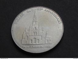 Jeton CANADA-EMBRUN - Dollar Du 125 Eme Anniversaire 1856-1981 - Armoiries D'Embrun   **** EN ACHAT IMMEDIAT **** - Professionals / Firms