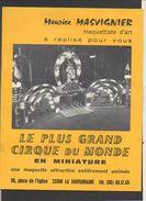 """Revue + 2 Cartes """"Le Plus Grand Cirque Du Monde En Miniature"""" Maquettes De Maurice Masvignier La Souterraine ( 23) - Model Making"""