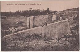 Baalbek, Les Carrières Et La Grande Pierre - CAMELS & MULES - (Balabakk, Lebanon) - Libanon