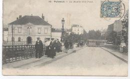92..PUTEAUX LA MAIRIE ET LE PONT 1904 - Puteaux