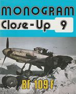 Monogram Close Up N°9 Bf 109F - Armées Étrangères