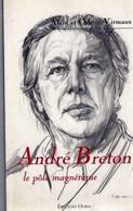 ANDRE BRETON Le Pole Magnétique 153 Pages 220gr 1998 TTB ETAT - French Authors