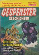 Gespenster Geschichten Taschenbuch Nr. 18 - Bastei Verlag - Horror Grusel Comic - Livres, BD, Revues
