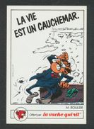 La Vache Qui Rit - LA VIE EST UN CAUCHEMAR - M.BOULIER - Autocollants
