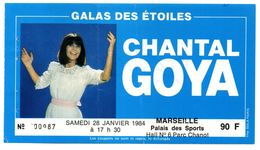 Ancien Billet De Concert Chantal GOYA -  Janvier 1984  (Voir Photo Et Description) - Tickets D'entrée