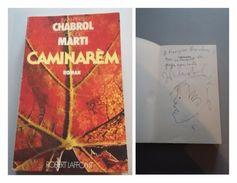 Jean-Pierre CHABROL - Caminarèm - Signé / Hand Signed / Dédicace / Autographe - Books, Magazines, Comics