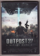 DVD OUTPOST 37 L Ultime Espoir ( Etat: TTB Port 110 Gr Ou 30gr ) - Ciencia Ficción Y Fantasía