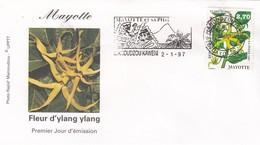 MAYOTTE - FDC FLEUR D'YLANG YLANG - MAMOUDZOU KAWENI 2.1.97  /7 - Cartas