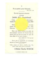 Souvenir Du Jubilé Sacerdotal De L' Abbé Emile KOCH - Liège 1903 / Solwaster 1953 (b223) - Faire-part