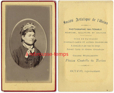 CDV Joli Portrait De Femme-photo De L'Union-français En Italie-Octavo Représentant-Piazza Castello In Torino-Turin - Fotos
