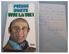 Pierre BONTE-  Vive La Vie !  - Signé / Hand Signed / Dédicace / Autographe - Books, Magazines, Comics