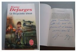 Régine DEFORGES -  L'a Bicyclette Bleue  - Signé / Hand Signed / Dédicace / Autographe - Livres, BD, Revues