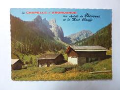 La Chapelle D'Abondance - Les Chalets De Chevenne Et Le Mont Chauffé - Abondance