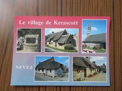 Nevez ( Finistère ) Le Village De Kerascoët Et Ses Admirables Chaumières Restaurées   Chapelle De Tremorvezen - Névez