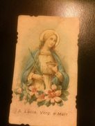 Santa Lucia Vergine E Martire  Inizi 900 Cromo - Images Religieuses