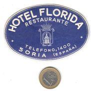 ETIQUETA DE HOTEL  -  HOTEL FLORIDA  -SORIA -CASTILLA LA VIEJA - Etiquetas De Hotel