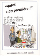 Illustrateur Ed Boomerang -  HUMOUR   élections  Voter Clap Premiere  -  CPM  10,5x15  BE Neuve - Illustrators & Photographers