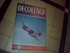 Magazine Aviation Decolage 23 Janvier 1947 Avion  Le Gloster Meteor - Libros, Revistas, Cómics